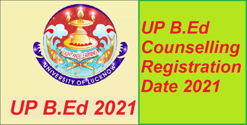 UP BEd Counseling Date 2021